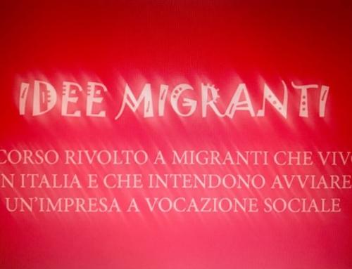 IDEE MIGRANTI . Un concorso del CIES per supportare lo start up di imprese a vocazione sociale