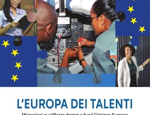 """""""L'Europa dei Talenti. Migrazioni qualificate dentro e fuori l'Unione Europea"""""""